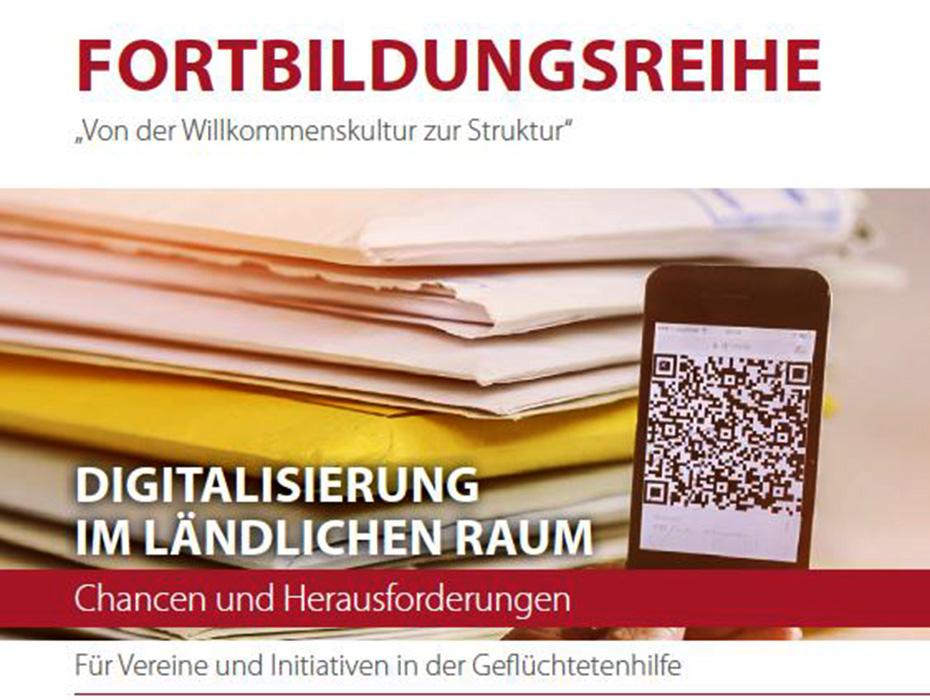 Digitalisierung im ländlichen Raum - Für Vereine und Initiativen in der Geflüchtetenhilfe