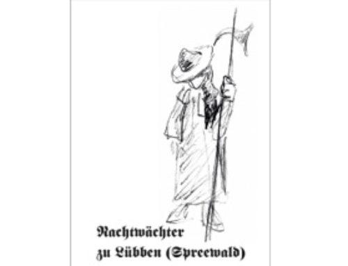 """Nachtwächter Lübben IG """"Historische Stadtführungen"""""""