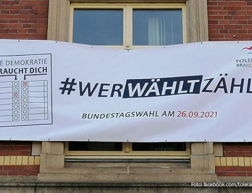 """#werwähltzählt: """"Tolerantes Brandenburg/Bündnis für Brandenburg"""" mobilisiert zur Bundestagswahl"""